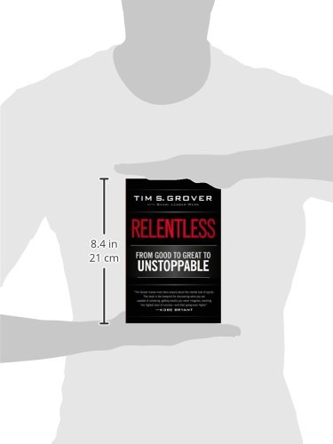 Relentless: From Good to Great to Unstoppable -