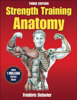 Strength Training Anatomy, 3rd Edition -