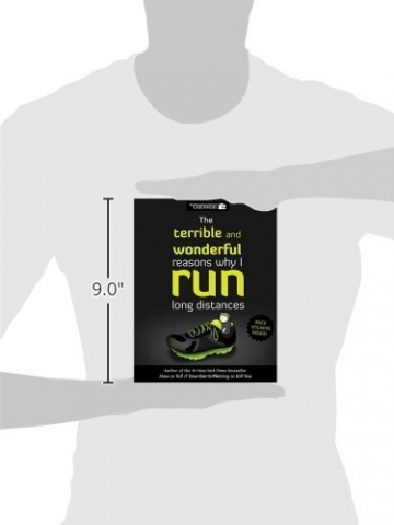 The Terrible and Wonderful Reasons Why I Run Long Distances (The Oatmeal) -