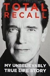 Total Recall: My Unbelievably True Life Story -